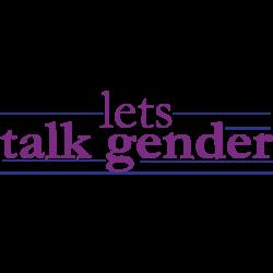 Lets talk Gender
